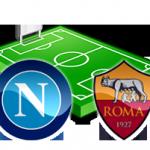 napoli roma diretta tv live streaming