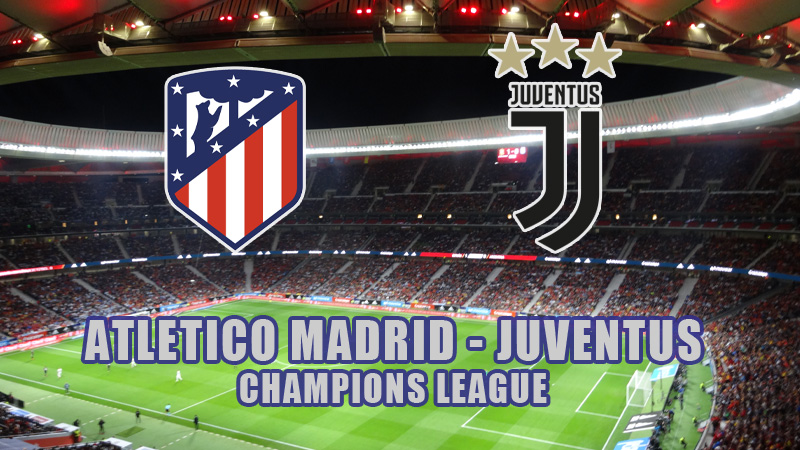 atletico madrid juventus live streaming tv