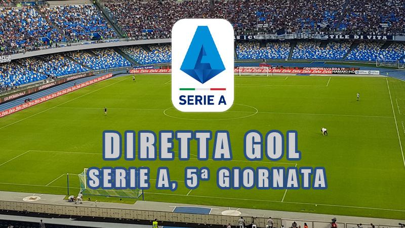 Diretta Gol Serie A Live Streaming 5a Giornata Il Veggente