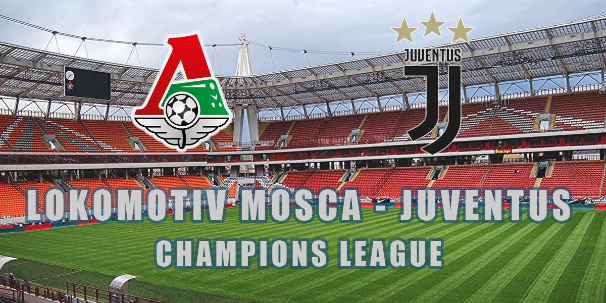 lokomotiv mosca juventus tv streaming live champions league