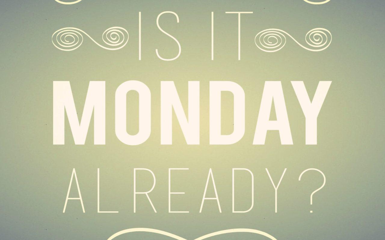 Buon lunedì